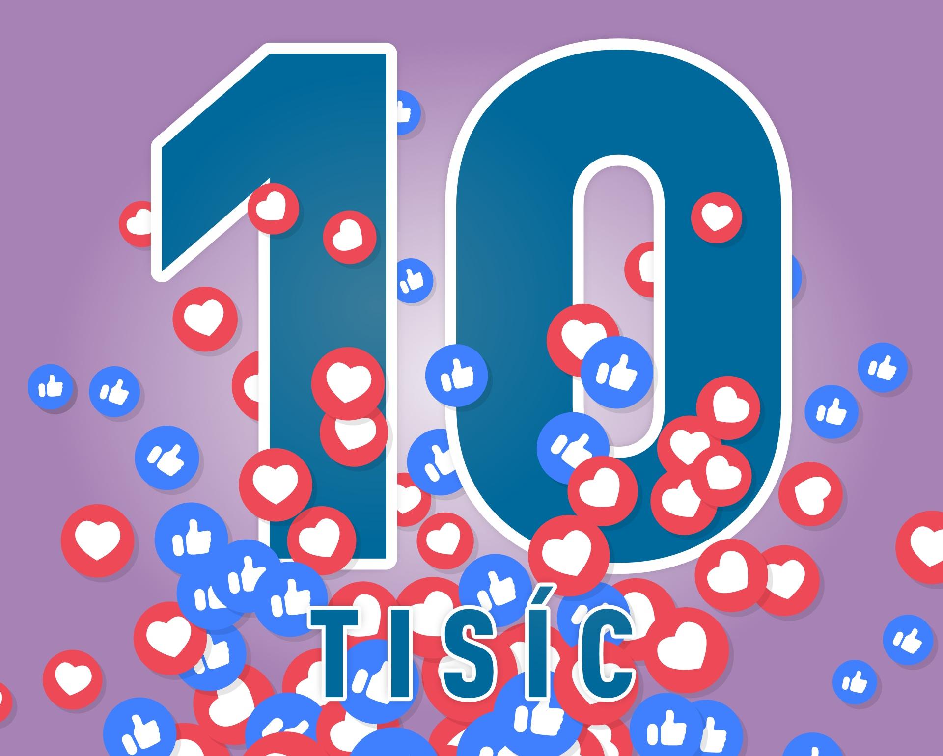 Máme 10 000 fanúšikov facebooku! Ďakujeme všetkým